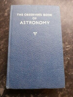 The Observer's Book Of Astronomy By Patrick Moore • 0.99£