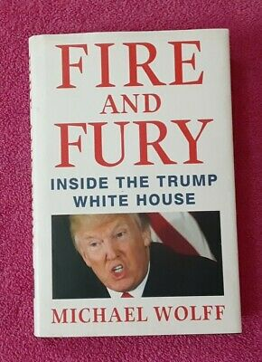 AU9.56 • Buy Fire And Fury  Inside The Trump White House, By Michael Wolff (2018, Hardcover)
