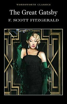 The Great Gatsby (Wordsworth Classics) By Fitzgerald, F. Scott Paperback Book • 3.50£