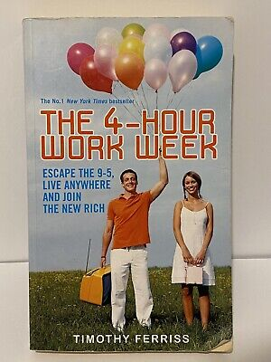 AU19.99 • Buy The 4-Hour Work Week: Escape The 9-5 By Timothy Tim Ferriss