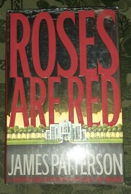 £5.08 • Buy ROSES ARE RED James Patterson Hardcover 2000 First Edition