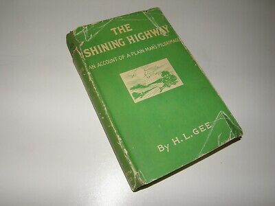 £15 • Buy Rare Vintage Book The Shining Highway By H L Gee 1946