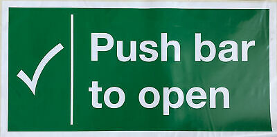 £10 • Buy PUSH BAR TO OPEN SELF ADHESIVE SAFETY SIGNS 400mm X 200mm - PACK Of 6