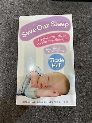 AU14.95 • Buy Save Our Sleep: Helping Your Baby To Sleep Through The Night, From Birth To Two