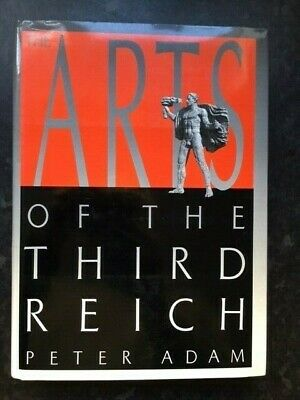 AU27.09 • Buy The Arts Of The Third Reich By Peter Adam 1992 First UK Thames & Hudson Edition