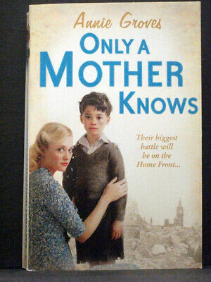 £4.99 • Buy Only A Mother Knows Fourth Book In Article Row Series  By Annie Groves