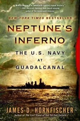$17.30 • Buy Neptune's Inferno: The U.S. Navy At Guadalcanal By James D. Horn..(0553385127)