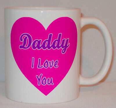 Daddy I Love You Heart Mug Can Be Personalised Funny Dad Father's Day Gift Cup • 9.99£