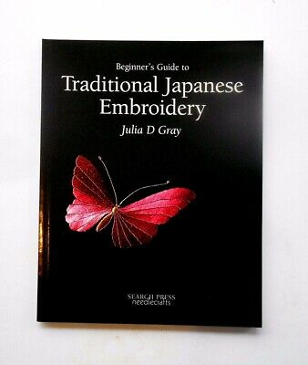 $ CDN12.61 • Buy Beginner's Guide To Traditional Japanese Embroidery~~Julia D Gray