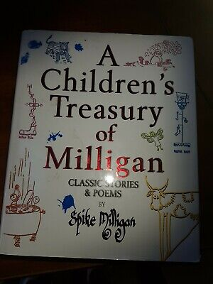 A Children's Treasury Of Milligan: Classic Stories And Poems By Spike Milligan … • 1.40£
