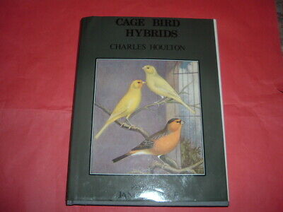 £28 • Buy Cage Bird Hybrids               Charles Houlton / James Blake 128 Pages  Hb Book