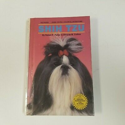 £9.32 • Buy Shih Tzu By Robert Parker, Color Illustrated Book, Hardcover 191 Pages