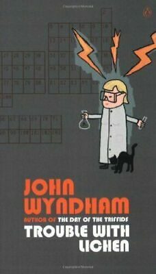 Trouble With Lichen By John Wyndham (Paperback, 208 Pages Published 1973) • 2.99£