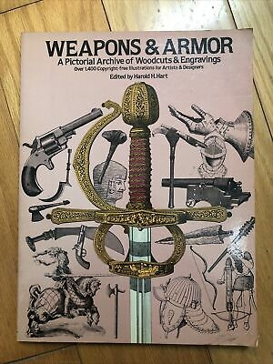 AU5.23 • Buy Weapons & Armor: A Pictorial Archive Of Woodcuts & Engravings Dover 1978 PB