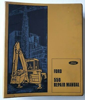 AU35 • Buy FORD 550 TRACTOR OPERATIONS REPAIR MANUAL 1980 Front Loader Back Hoe Earthmoving