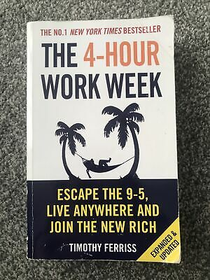 AU14.41 • Buy The 4-hour Work Week: Escape The 9-5, Live Anywhere And Join The New Rich By...