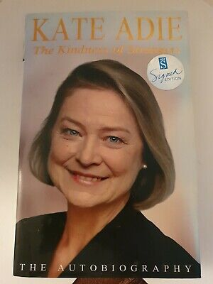 £9.99 • Buy ●SIGNED● THE KINDNESS OF STRANGERS *Kate ADIE* -NEWS JOURNALIST -WAR ZONES