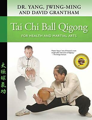 £10.13 • Buy Tai Chi Ball Qigong: For Health And Martial Arts By David W. Grantham Dr. Jwing-