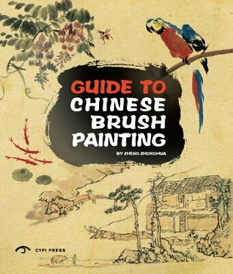 £16.99 • Buy Guide To Chinese Brush Painting By C Y P I Press New Book
