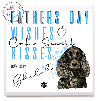 £3.50 • Buy Personalised Cocker Spaniel Black FATHERS DAY Card FROM THE DOG Dad Daddy