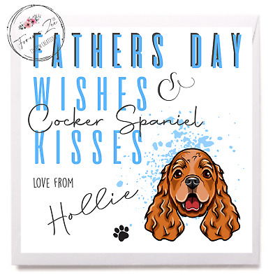 £3.50 • Buy Personalised Cocker Spaniel Tan FATHERS DAY Card FROM THE DOG Dad Daddy