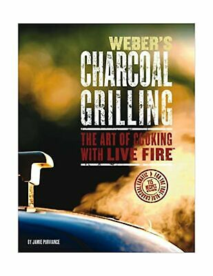 $ CDN51.98 • Buy Weber's Charcoal Grilling: The Art Of Cooking With Live Fire