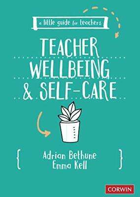 £11.28 • Buy A Little Guide For Teachers: Teacher Wellbeing And Self-care By Emma Kell Adrian