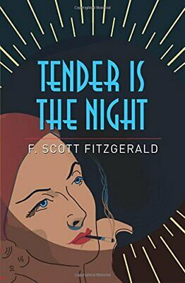 £8.34 • Buy Tender Is The Night By F. Scott Fitzgerald New Book