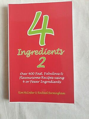 AU15 • Buy 4 Ingredients 2 - Over 400 Fast Fabulous Recipes. Cheap - Easy - Food - Cookbook