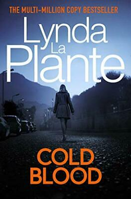 £9.68 • Buy Cold Blood: A Lorraine Page Thriller By Lynda La Plante New Book