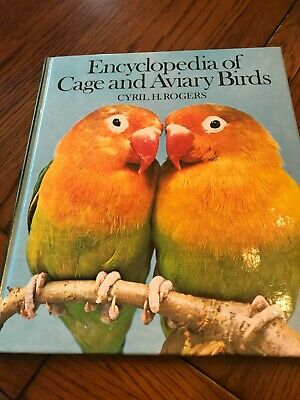 £4.99 • Buy Encyclopaedia Of Cage And Aviary Birds : By Cyril H. Rogers Hardback Book The