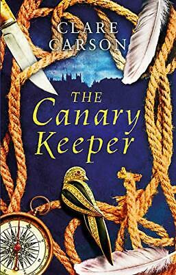 £15.86 • Buy The Canary Keeper By Clare Carson New Book