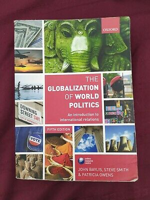 £2.50 • Buy The Globalization Of World Politics: An Introduction To International Relations