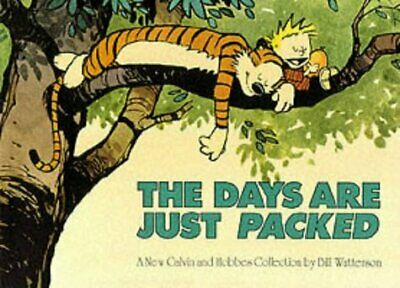 £13.72 • Buy The Days Are Just Packed: Calvin & Hobbes Series: Book Twelve By Bill Watterson