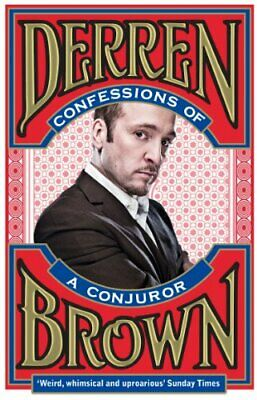 £10.95 • Buy Confessions Of A Conjuror By Derren Brown New Book