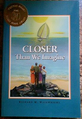 £7.19 • Buy  Closer Than We Imagine By Richard M. Wainwright Personally Signed First Edition