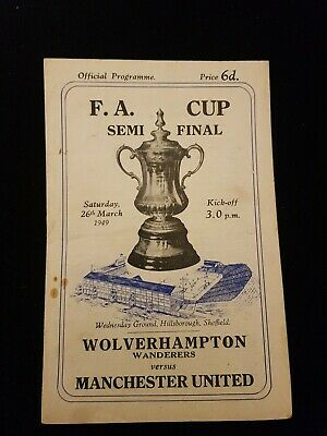£19.99 • Buy F.A Cup Semi Final 1949, Wolves V MUFC, Good Condition. Slight Fixing,  RARE.