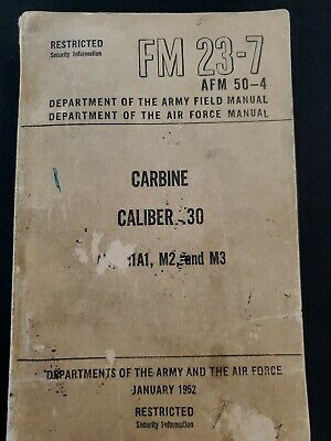 $38 • Buy US Army FM 23-7 Carbine Caliber .30 M1, M1A1, M2, And M3 1952 Paper Back