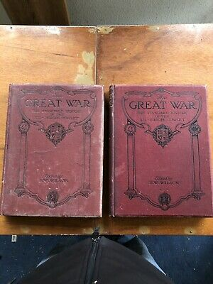 £10 • Buy The Great War. H.W. Wilson Vol 2-1915 And Vol 5 1916