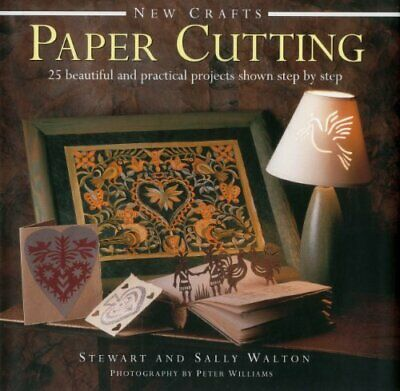 £10.13 • Buy New Crafts: Paper Cutting: 25 Beautiful And Practical Projects Shown Step By Ste