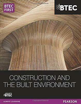 £33.80 • Buy BTEC First Construction And The Built Environment Student Book