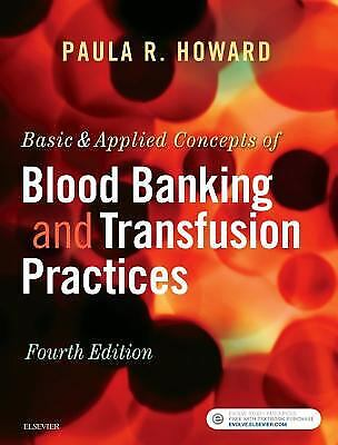 £70.35 • Buy Basic & Applied Concepts Of Blood Banking And Transfusion Practic