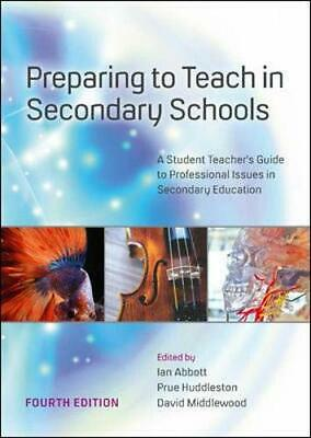 £30.12 • Buy Preparing To Teach In Secondary Schools: A Student Teachers Guide To Professiona