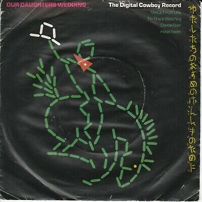 £1.29 • Buy OUR DAUGHTER'S WEDDING - The Digital Cowboy Record - 7  - Disc: VERY GOOD