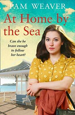 £8.29 • Buy At Home By The Sea: From The Sunday Times Bestselling Aut By Pam Weaver New Book
