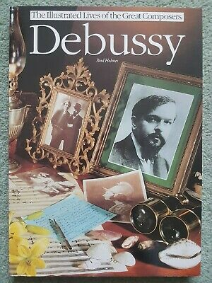 £1.74 • Buy Paul Holmes - The Illustrated Lives Of The Great Composers: Debussy