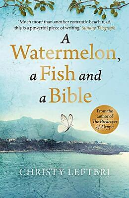 £9.71 • Buy A Watermelon A Fish And A Bible: A Heartwarming Tale Of Love Amid War By Christy