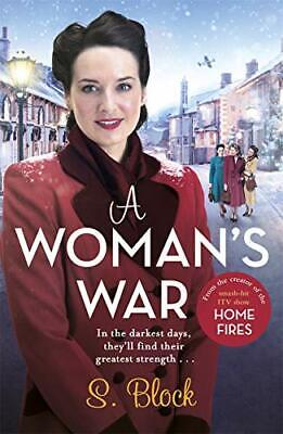 £6.47 • Buy A Womans War: The Perfect Wartime Saga By S Block (Paperback 2019) New Book
