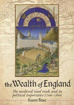 £38.97 • Buy The Wealth Of England: The Medieval Wool Trade And Its Political Importance 1100