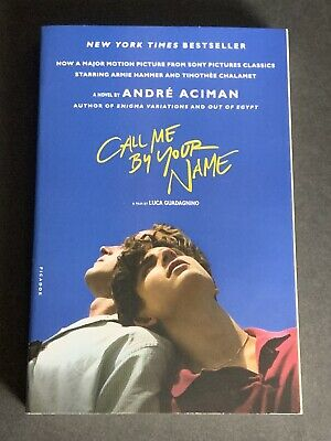 AU8.08 • Buy Call Me By Your Name By André Aciman (2017, Trade Paperback, Media Tie-in)